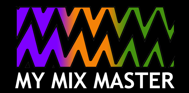 My Mix Master
